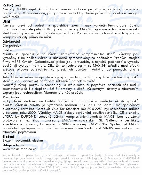 Maxis kolenní návlek III.vel.6 tělová